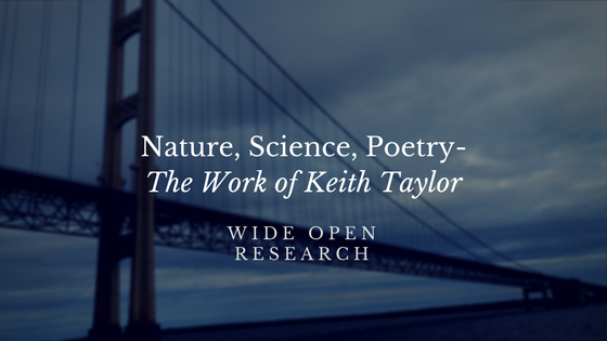 Nature, Science, Poetry-The Work of Keith Taylor
