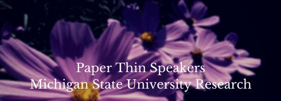 Paper Thin SpeakersMichigan State University Research